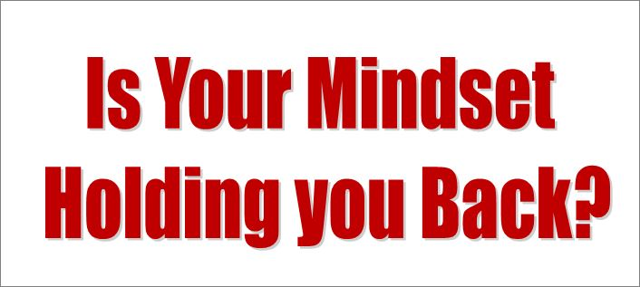 mindset-holding-you-back