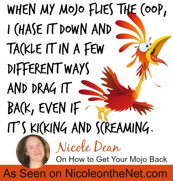 How to Get Your Mojo Back-041114
